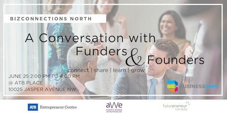 BizConnections NORTH:  A Conversation with Funders & Founders tickets
