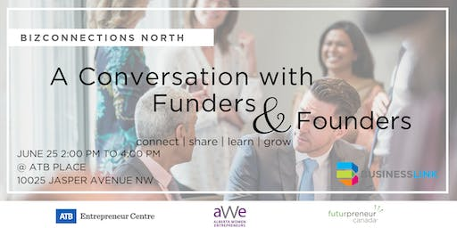 BizConnections NORTH:  A Conversation with Funders & Founders