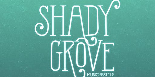 2019 Shady Grove Music Fest