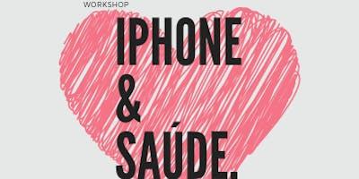 Saúde e iPhone - como o iPhone pode me ajudar