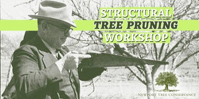 Newport Tree Conservancy Tree Pruning Workshop