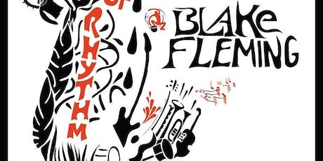 The Art of Rhythm with Blake Fleming tickets