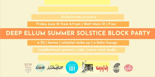 Deep Ellum Summer Solstice Block Party