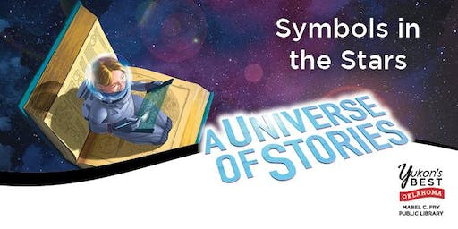 Symbols in the Stars 1:00 p.m. (Young Adult)