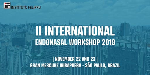II INTERNATIONAL ENDONASAL WORKSHOP - 2019