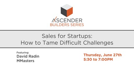 Sales for Startups: How to Tame Difficult Challenges tickets