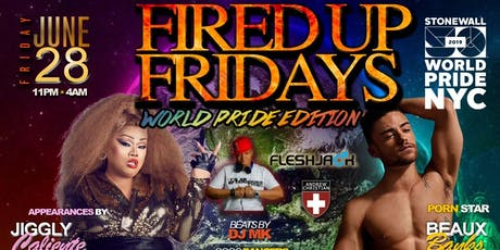 FIRED UP FRIDAYS: WORLDPRIDE 2019  tickets