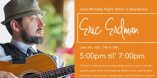 Monday Music Nights with Eric Erdman: Live concert