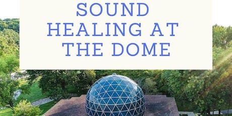 Sound Healing at the Dome  tickets