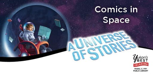 Comics in Space 2:30 p.m. (Young Adult)
