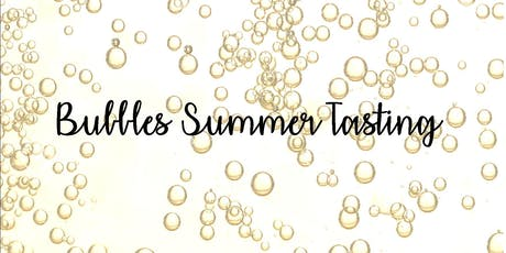 Bubble's Summer Tasting tickets