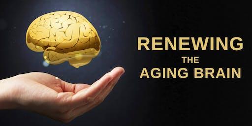 RENEWING THE AGING BRAIN