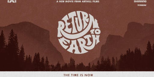 Shimano Presents Return To Earth by Anthill Films