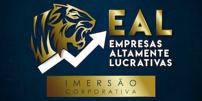 EAL - EMPRESAS ALTAMENTE LUCRATIVAS - 05, 06 e 07 de Júlio