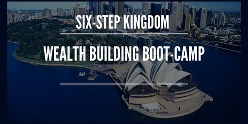 Six Step Kingdom Wealth Building Boot-Camp
