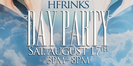 HfrinksWeekend Day Party tickets