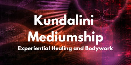 Kundalini Mediumship: Foundations Workshop tickets