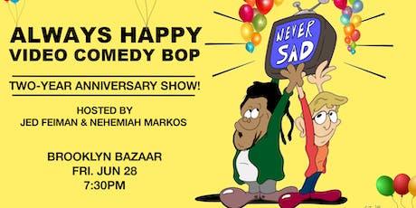 Always Happy Comedy Bop: 2-Year Anniversary w/ Dulcé Sloan & Bowen Yang! tickets