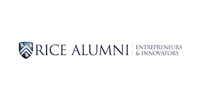 Rice Alumni Entrepreneurs + Innovators – Mock Roundtable Session