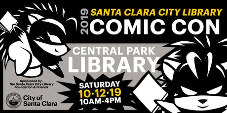 Santa Clara City Library Comic Con tickets