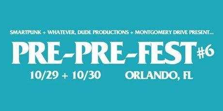 Orlando Pre-Pre FEST #6 tickets