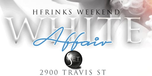 Hfrinks Weekend White Party