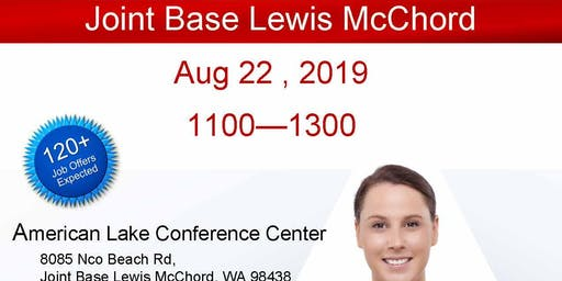 Joint Base Lewis McChord Veteran Job Fair - Aug 2019