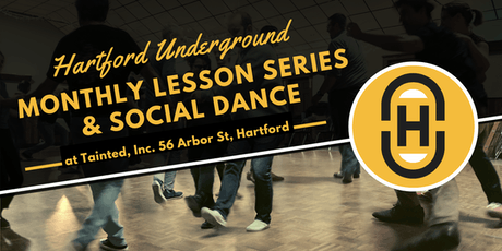 Hartford Underground: June 2019 Monthly Lessons & Social Dance tickets