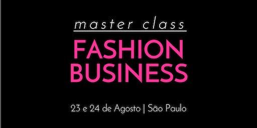 Fashion Business Master Class - 23 e 24 de Agosto - São Paulo
