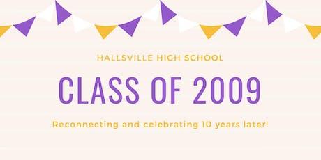 10-Year Reunion: Hallsville HS Class of 2009 tickets