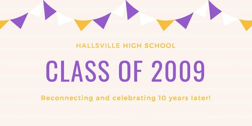 10-Year Reunion: Hallsville HS Class of 2009
