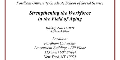 Strengthening the Workforce in the Field of Aging