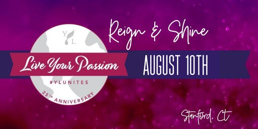 Reign & Shine: YL Live Your Passion Rally 2019
