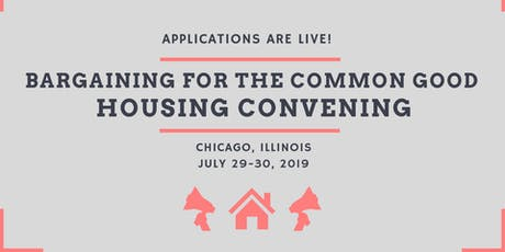 Bargaining for the Common Good Housing Convening tickets