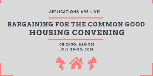 Bargaining for the Common Good Housing Convening