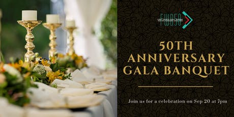 50th Anniversary Gala Banquet tickets