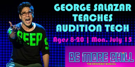 BE MORE CHILL Star, George Salazar Teaches Audition Tech tickets