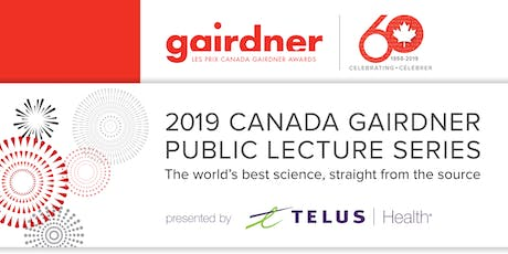 Canada Gairdner Public Lecture Series: Human Stem Cells and Gene Editing tickets