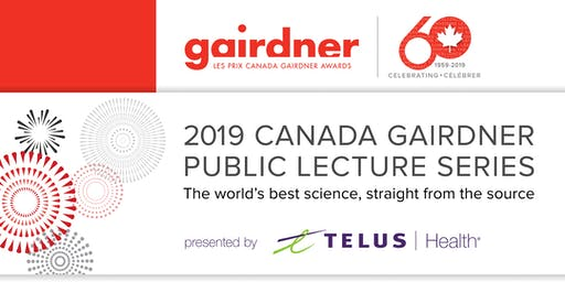 Canada Gairdner Public Lecture Series: Human Stem Cells and Gene Editing