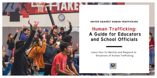 Human Trafficking: A Guide for Educators and School Officials