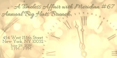 A Timeless Affair with Meridian: Big Hats Brunch tickets