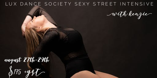 Lux Sexy Street intensive