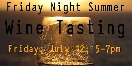 Friday Night Summer Wine Tasting tickets