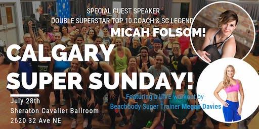 Calgary Super Weekend with Micah Folsom