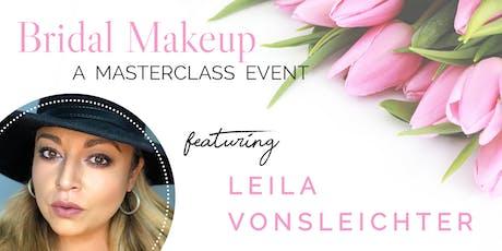 Bridal Makeup Masterclass w/ Sin City MUA Leila VonSleichter tickets