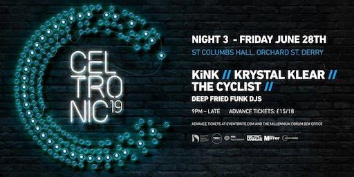 Celtronic 2019: KiNK (Live) + Krystal Klear