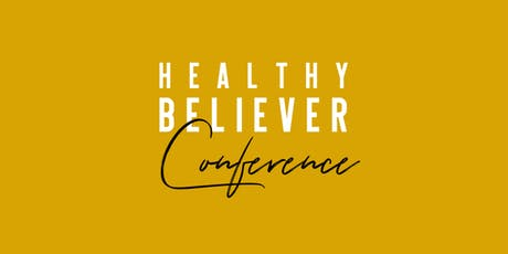 Healthy Believer Conference: Chicago tickets