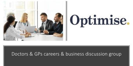 Doctors & GPs careers & business discussion group  tickets