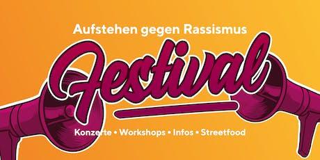 Aufstehen gegen Rassismus Festival 2019 Tickets