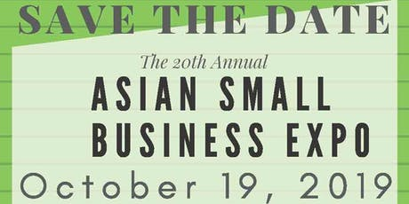 Annual Asian Small Business Expo - FREE Event tickets